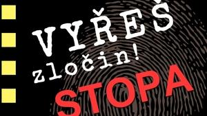 Interaktivní výstava Stopa, vyřeš zločin