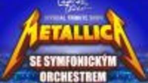 METALLICA S & M Tribute Show + symfonický orchestr