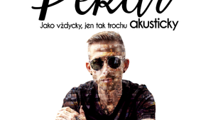 PEKAŘ - AKUSTICKÉ TOUR/HOST: LÁSKA & ADYS/