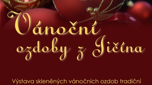 Vánoční ozdoby z Jičína 25. 11. 2019 – 25. 1. 2020
