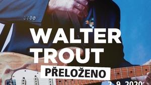 Prague International Bluenight no. 142 - Walter Trout /US