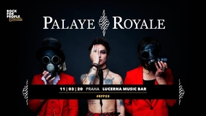 Palaye Royale (CA) + support, Prague, RfP Concerts