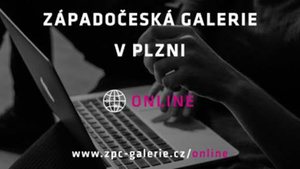 Západočeská galerie v Plzni spouští komplexní virtuální nabídku