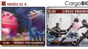 CargoBIO - kino na lodi 23.8.: Příšerky pod hladinou / Cirkus Rwanda
