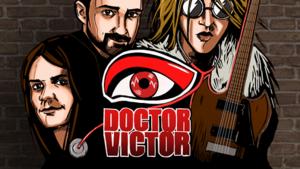DOCTOR VICTOR + speciální host na Cargo Gallery