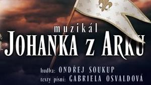 Muzikál Johanka z Arku - Divadlo Kalich