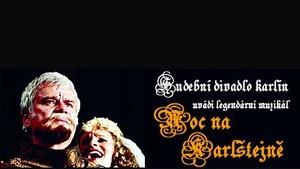 Noc na Karlštejně - Hudební divadlo Karlín