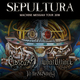 SEPULTURA (BR) - MACHINE MESSIAH TOUR 2018