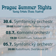 Prague Summer Nights - Young artists music festival - Komorní orchestr 3.7.