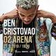 BEN CRISTOVAO v O2 arena Praha
