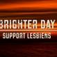 Support Lesbiens přichází s novinkou Brighter day!