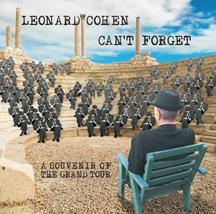 Leonard Cohen vydá 8. května 2015 nové album Can't Forget: A Souvenir of the Grand Tour