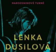 Lenka Dusilová zve fanoušky na NAROZENINOVÉ TURNÉ. V rámci turné proběhnou i tři speciální koncerty s názvem OSLAVA ŽIVOTA