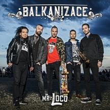 """Kapela Mr. Loco přichází s třetím singlem a videoklipem z alba Balkanizace """"Je to reggae"""""""