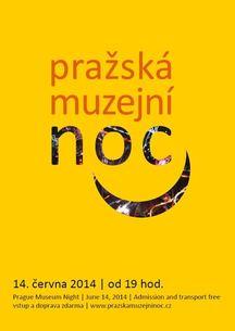 11. ročník Pražské muzejní noci v objektech Muzea hlavního města Prahy  - 14. června 2014