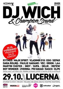 DJ Wich a spol vyprodali velkou Lucernu. Přidávají další koncert 29. 10.