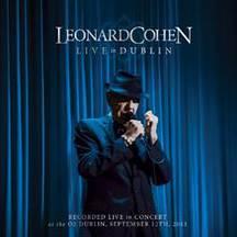 LEONARD COHEN vydá 28. listopadu 2014 svou první celovečerní koncertní nahrávku v HD rozlišení