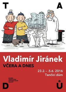 Vladimír Jiránek a jeho kreslený svět v Tančícím domě