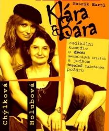 Klára a Bára - komedie s Ivanou Chýlkovou a Evou Holubovou