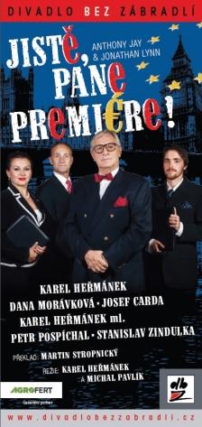 JISTĚ, PANE PREMIÉRE! - Divadlo Bez zábradlí