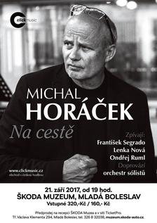 MICHAL HORÁČEK & HOSTÉ | KONCERTNÍ RECITÁL NA CESTĚ 2017