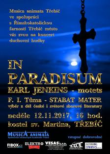 IN PARADISUM - skladby Karla Jenkinse na koncertu u sv. Martina v Třebíči 12.11.2017