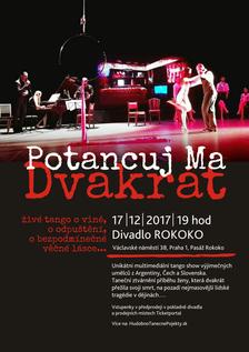 Potancuj Ma Dvakrát-Tango Show - Divadlo Rokoko