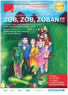 ZOB, ZOB, ZOBAN!!! - Divadlo Antonína dvořáka