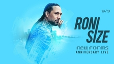 Roni Size pres. New Forms Live @ ROXY