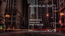Avenue 33 - Biodan, Manio, Pietros