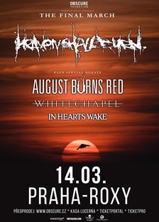 Heaven Shall Burn (GER), August Burns Red (USA), Whitechapel (USA), In Hearts Wake (AUS)
