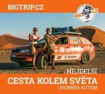 Big Trip - nejdelší cesta kolem světa osobním autem
