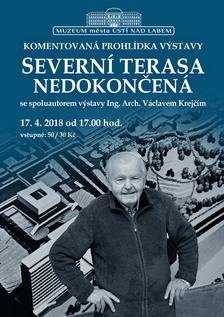 """Výstava """"SEVERNÍ TERASA NEDOKONČENÁ"""" s Václavem Krejčím"""