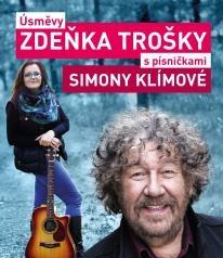 Úsměvy Zdeňka Trošky s písničkami Simony Klínové