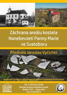 Záchrana areálu kostela Nanebevzetí Panny Marie ve Svatoboru