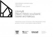 Litomyšl - hlavní město současné české architektury - Národní technické muzeum