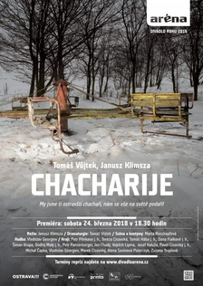 CHACHARIJE Komorní scéna Aréna Ostrava - Těšínské divadlo