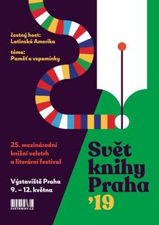 Svět knihy Praha zve na jubilejní 25. ročník. Paměť a vzpomínky, Latinská Amerika i nobelisté Mario Vargas Llosa a Herta Müllerová