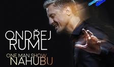 ONDŘEJ RUML - One man show Nahubu