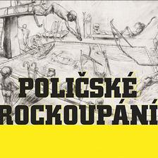 POLIČSKÉ ROCKOUPÁNÍ 22. ROČNÍK/A. LANGEROVÁ, KAPITÁN DEMO, D. KOLLER, MŇÁGA A ŽĎORP/SKYLINE, GORILLA PATRIK, VOLANT