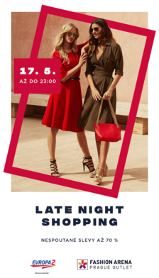 Late Night Shopping s Evropou 2 ve Fashion Arena Prague Outlet