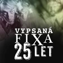 VYPSANÁ FIXA 25 LET//