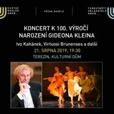 Koncert k 100. výročí narození Gideona Kleina/Festival VĚČNÁ NADĚJE/Gustav Mahler a terezínští skladatelé 2019