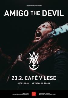 Amigo The Devil - Praha, Café V lese