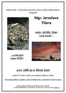 Výstava fotografií Jaroslava Tišera