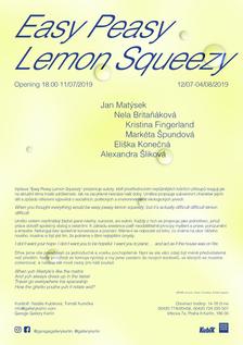 Výstava Easy Peasy Lemon Squeezy - Garage Gallery Karlín