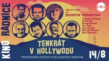 Tenkrát v Hollywoodu - Kino Radnice - Jablonec nad Nisou