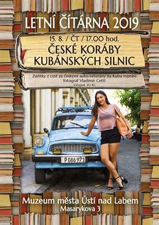 České koráby kubánských silnic