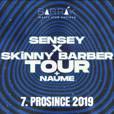 SENSEY x SKiNNY BARBER TOUR//