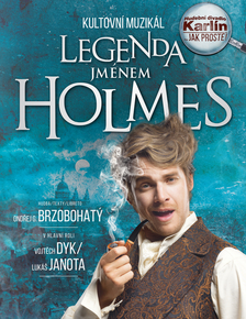 Legenda jménem Holmes – kultovní muzikál